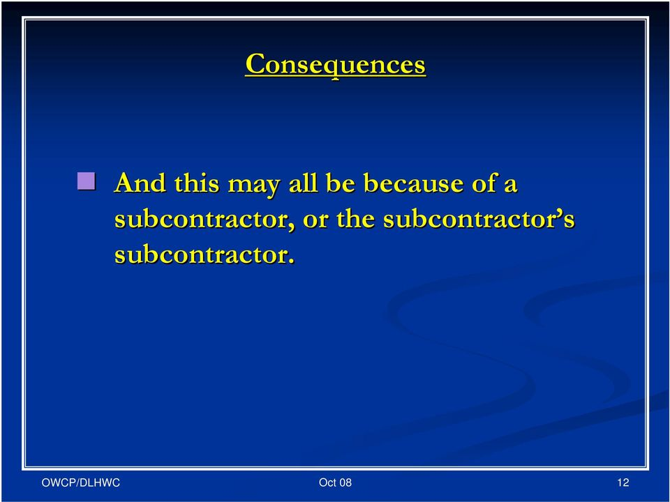 subcontractor, or the