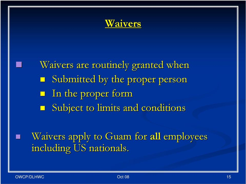 form Subject to limits and conditions Waivers