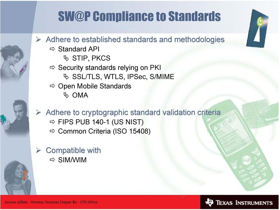 S/MIME Open Mobile Standards OMA Adhere to cryptographic standard validation