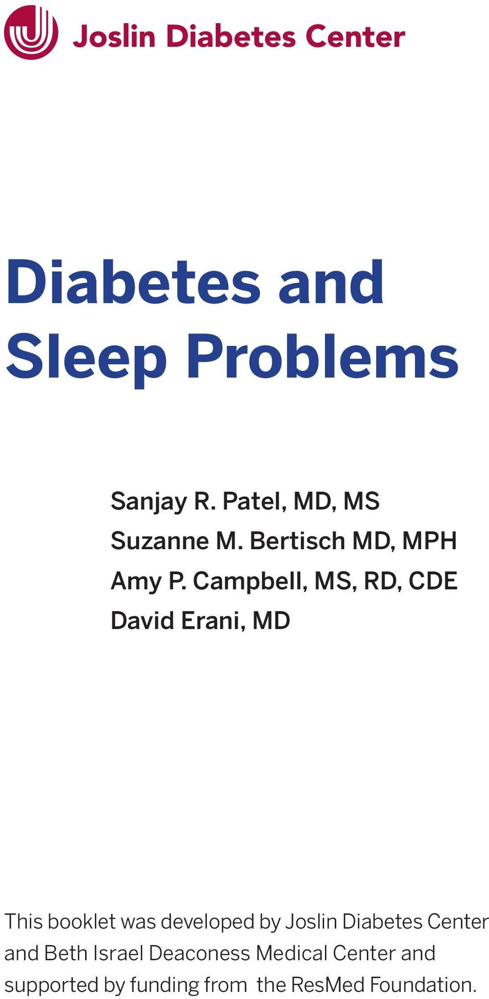 Campbell, MS, RD, CDE David Erani, MD This booklet was developed by