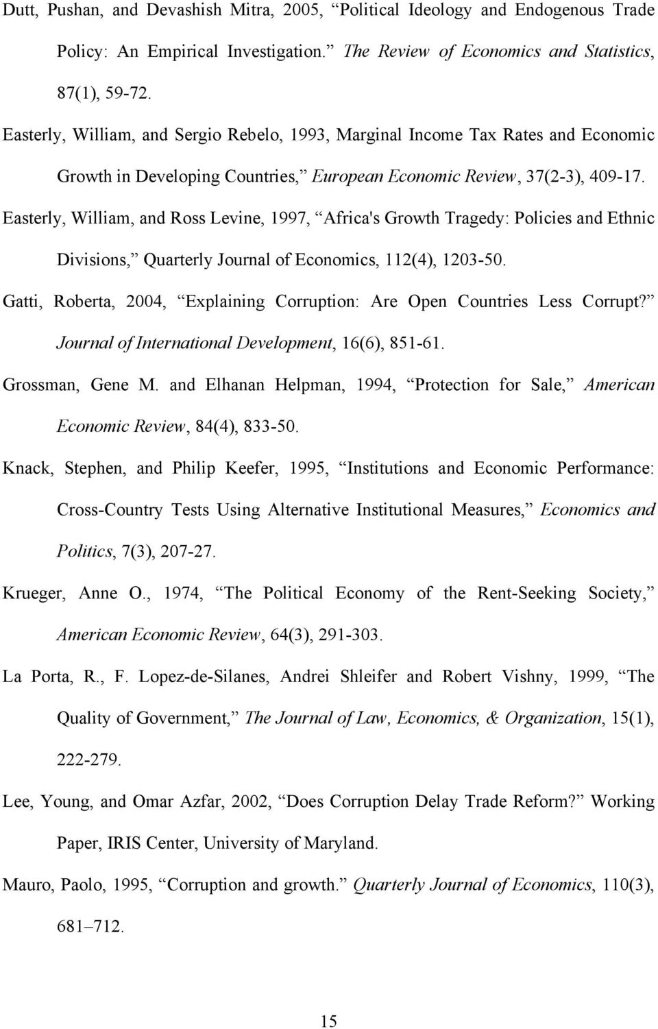 corruption research paper Bigger governments raise the possibilities for corruption corruption, inequality and fairness (april 29 of economic research discussion paper no.