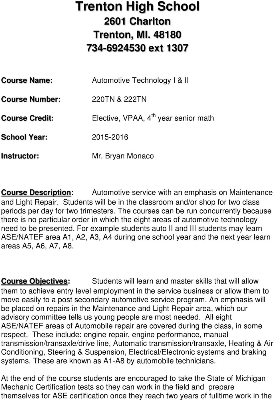 Auto Mechanic how many subjects should take to apply college us