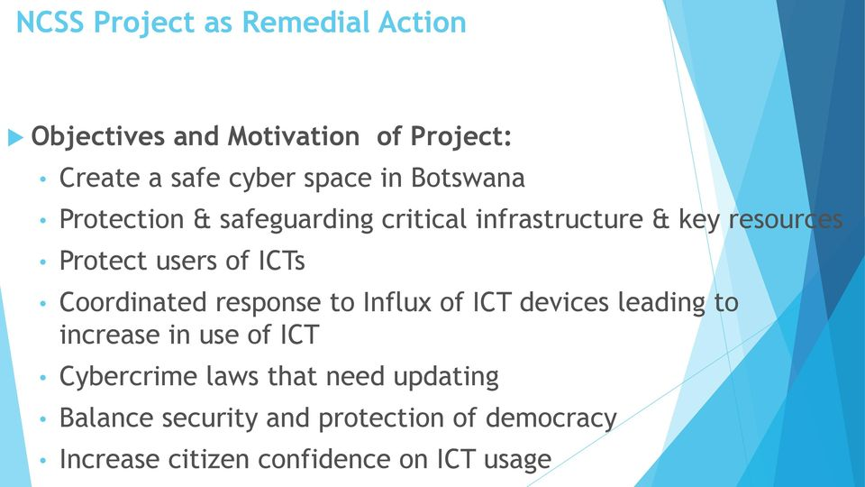 Coordinated response to Influx of ICT devices leading to increase in use of ICT Cybercrime laws