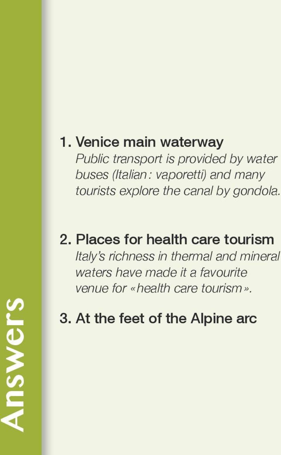 Places for health care tourism Italy s richness in thermal and mineral waters