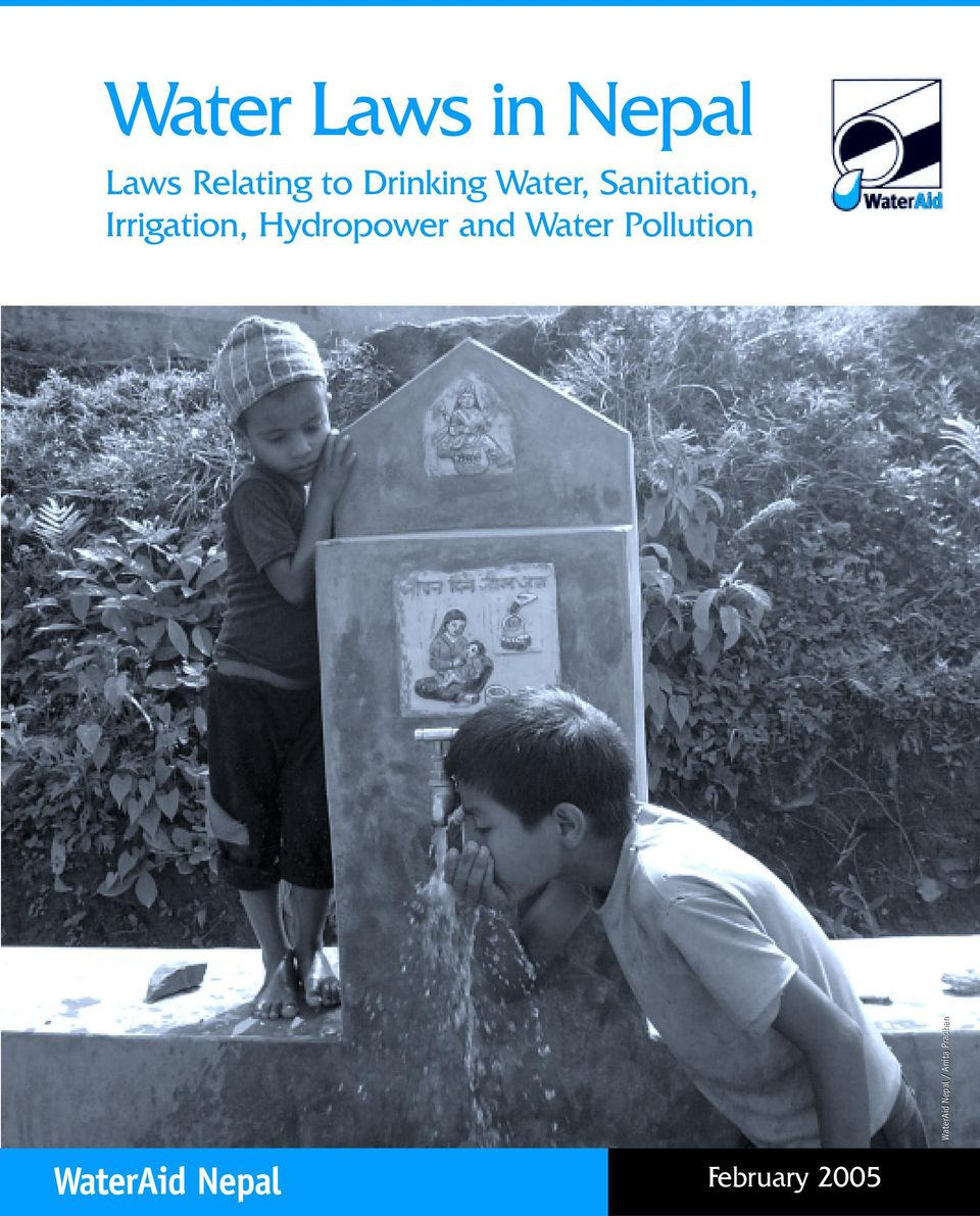 water laws in nepal Nepal should scrap a law that makes religious conversion illegal and not just water down the law's penalties as suggested by a letter campaign, says a catholic church official asking for a reduction in punishment is not part of the solution to the big problem that is looming in front of us.