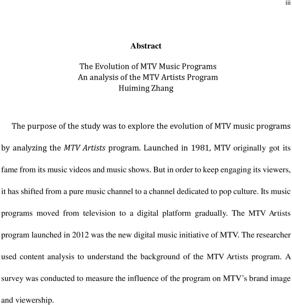 thesis on mtv Will smith, music department: the fresh prince of bel-air willard carroll will smith, jr (born september 25, 1968) is an american.