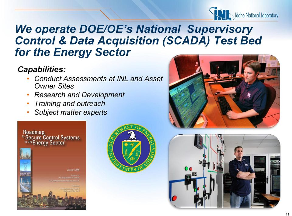 Capabilities: Conduct Assessments at INL and Asset Owner