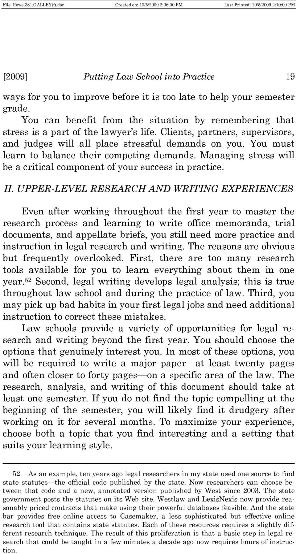 legal research writing and analysis Legal research, analysis, and writing gives students the essential knowledge and tools they need to research and analyze a legal problem and communicate the results in diverse forms of legal memoranda covering both traditional and free internet research, the book's practical, relevant approach .