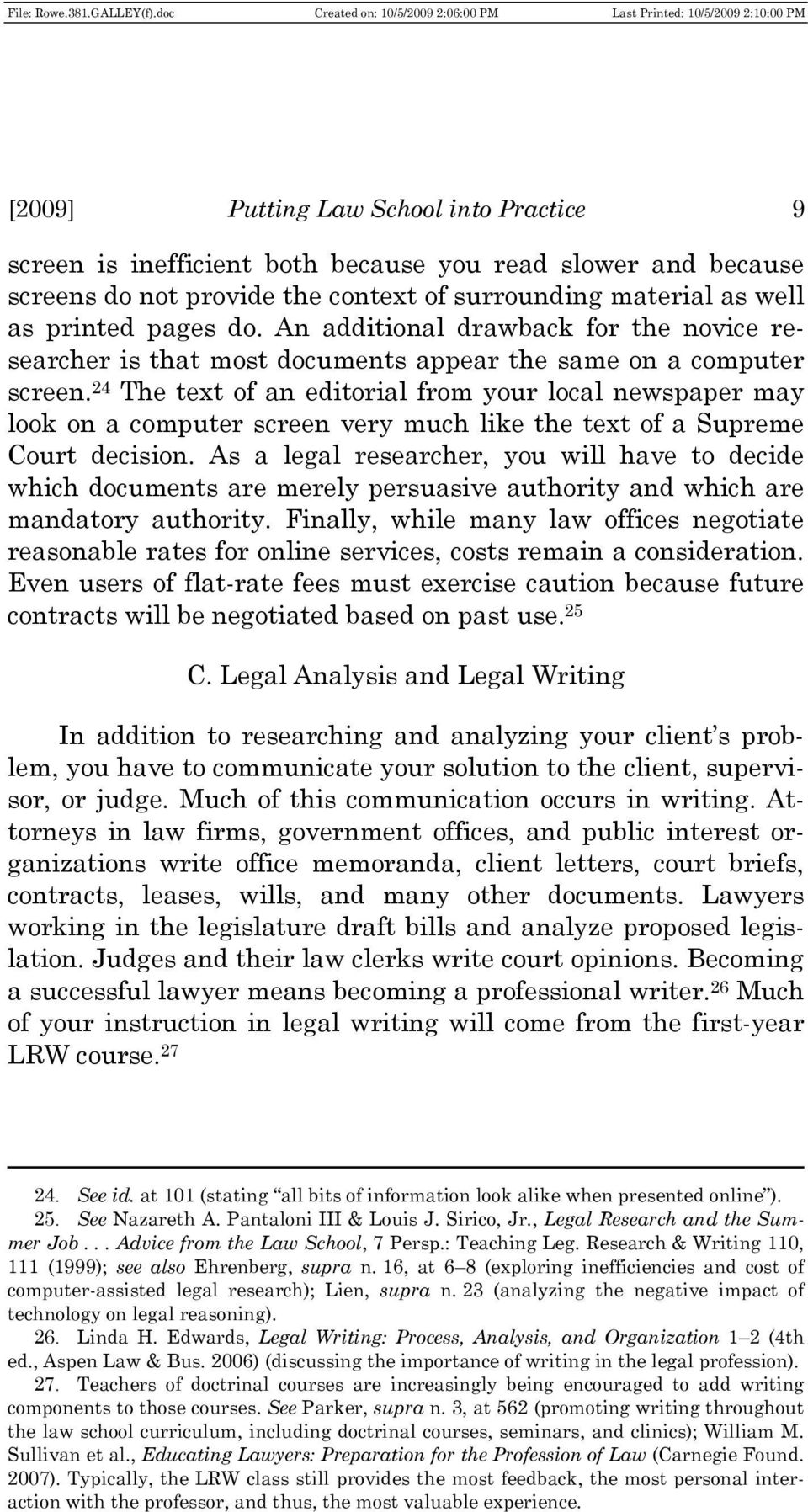 writing a legal essay By learning the fundamentals to essay writing early on intro to essay writing you need to first master the art of legal writing.