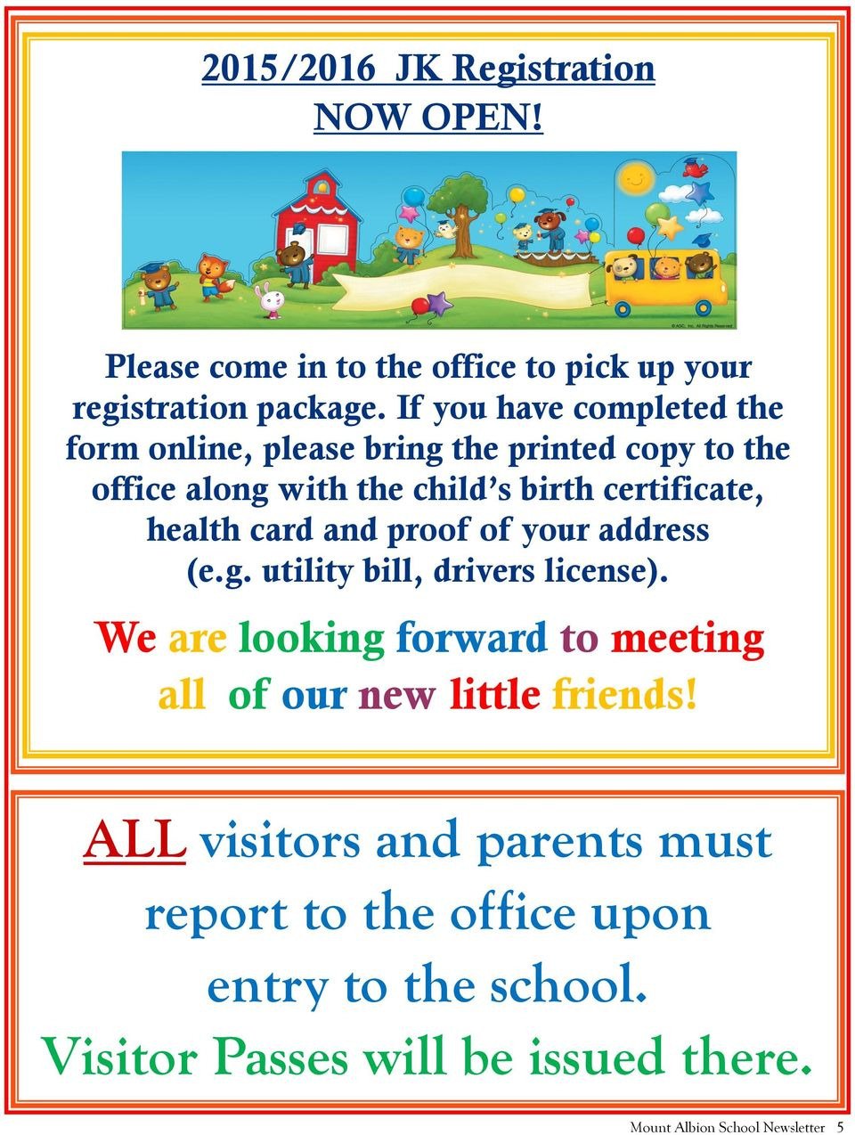 health card and proof of your address (e.g. utility bill, drivers license).
