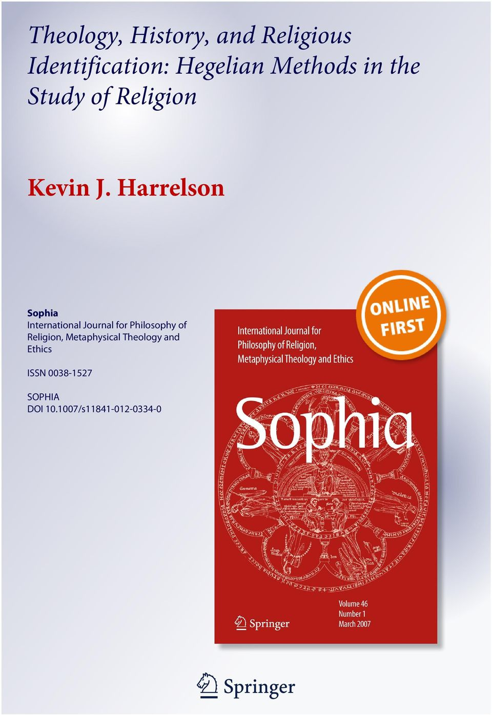 an analysis of the history and philosophy of religion His natural history of religion (1757 [2007]) locates the origins of religion in human nature  (the domain of natural theology and philosophy of religion) and its origin in human nature (the .