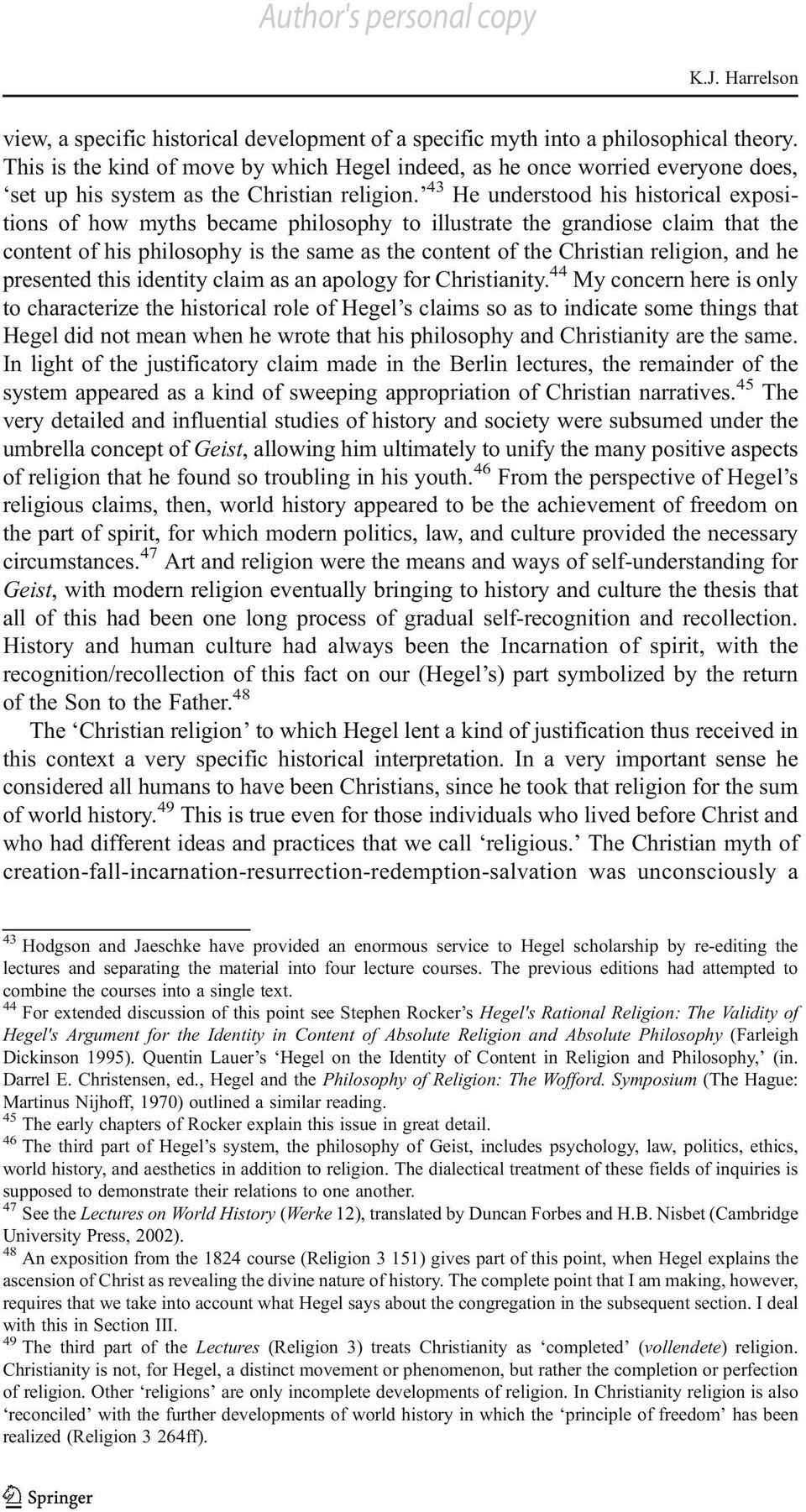 an analysis of the historical and theological perspective of chronology The biblical theology movement was a reaction against the study of the bible in previous liberal theology where the source criticism of the historical - critical method atomized the biblical text into separate sources, frequently consisting of small isolated entities or fragments of documents.