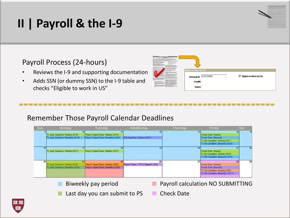 checks Eligible to work in US Remember Those Payroll Calendar Deadlines