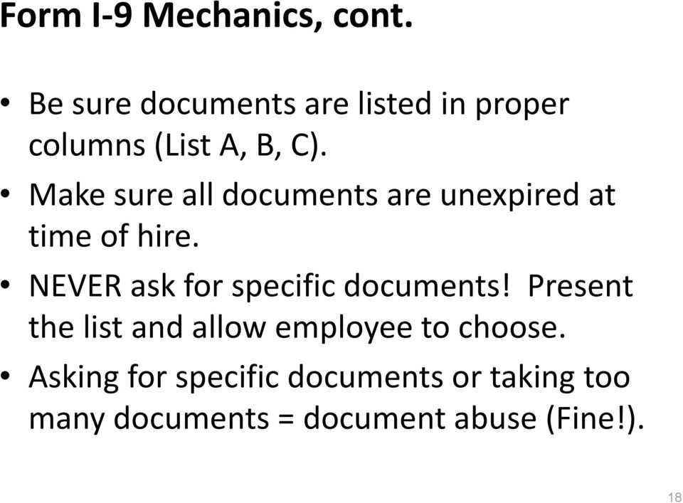 Make sure all documents are unexpired at time of hire.