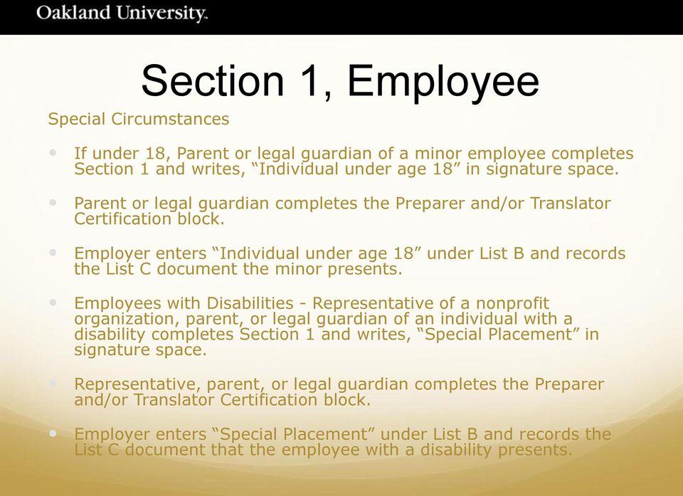 Employees with Disabilities - Representative of a nonprofit organization, parent, or legal guardian of an individual with a disability completes Section 1 and writes, Special Placement in signature