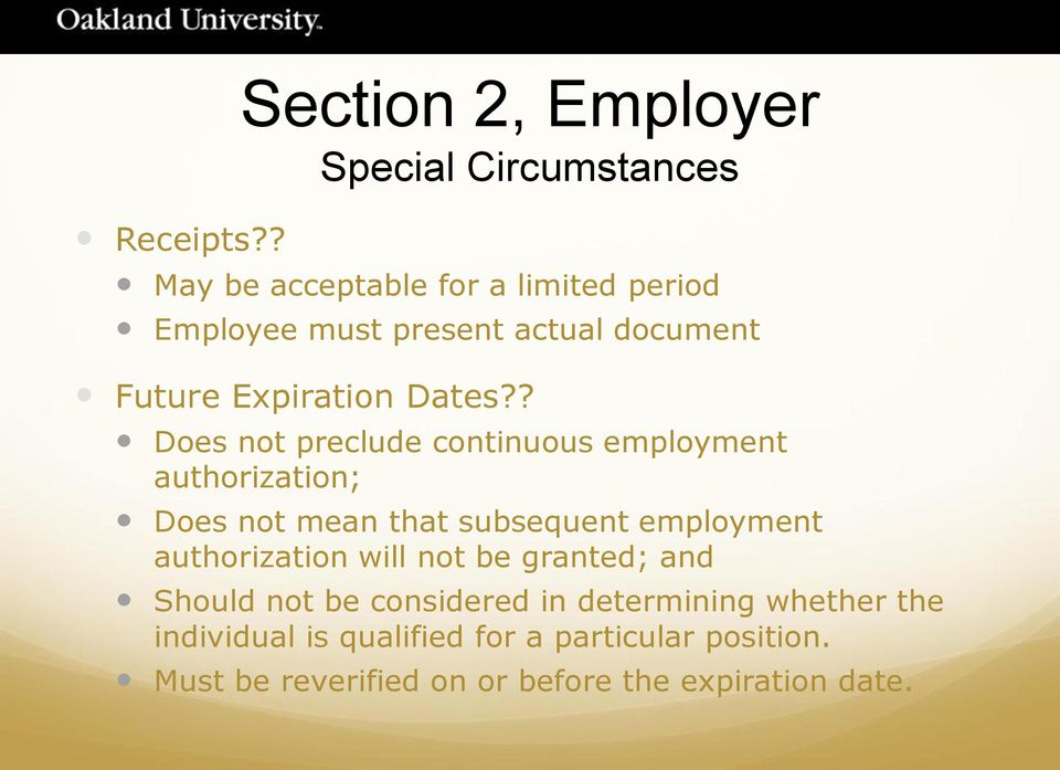 ? Does not preclude continuous employment authorization; Does not mean that subsequent employment authorization