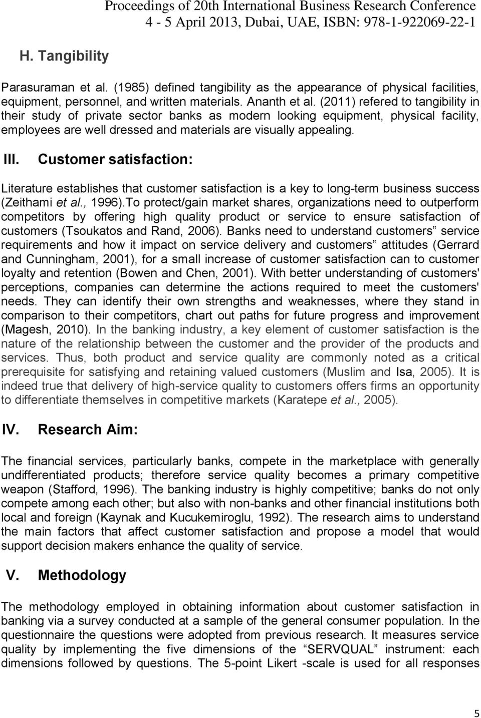 literature review on customer relationship essay What is the difference between a literature review and an analytical essay  a literature review is not a  48 out of 5 customer  relationship developed.