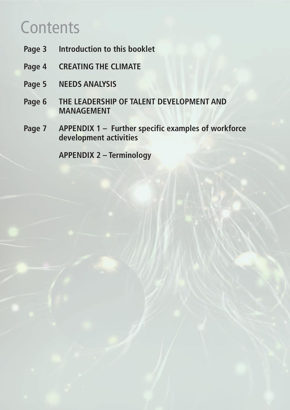 OF TALENT DEVELOPMENT AND MANAGEMENT APPENDIX 1 Further