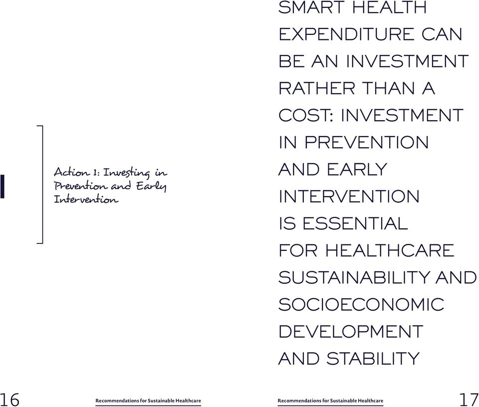 investment in prevention and early intervention is essential for