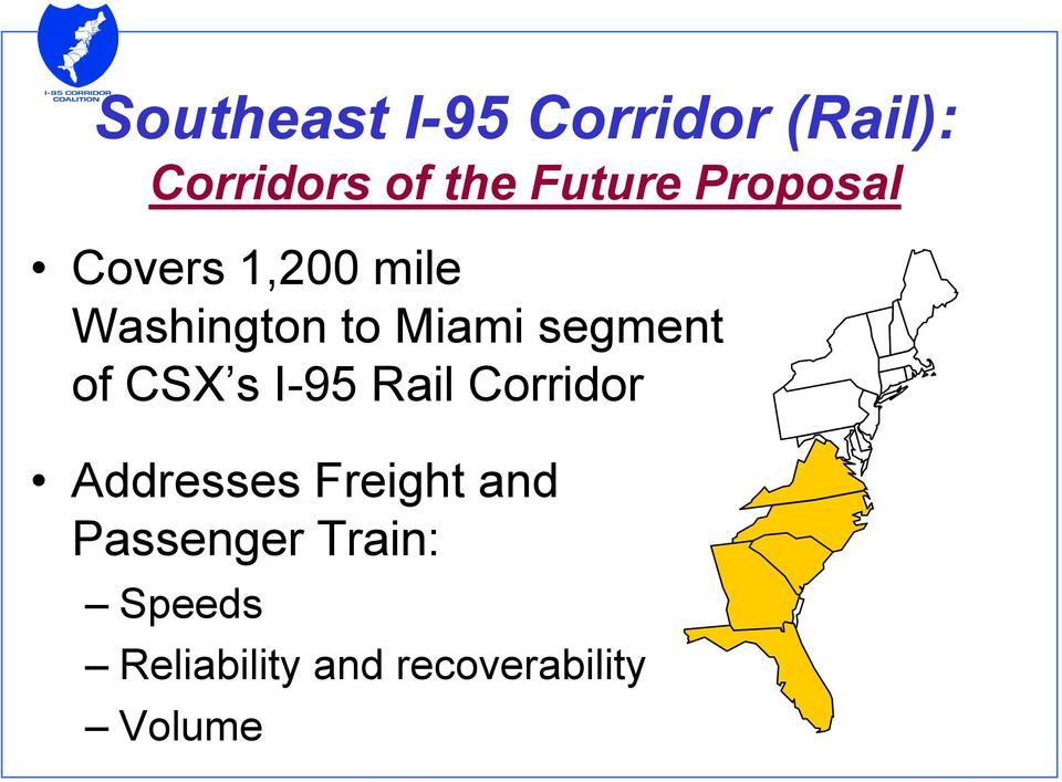of CSX s I-95 Rail Corridor Addresses Freight and