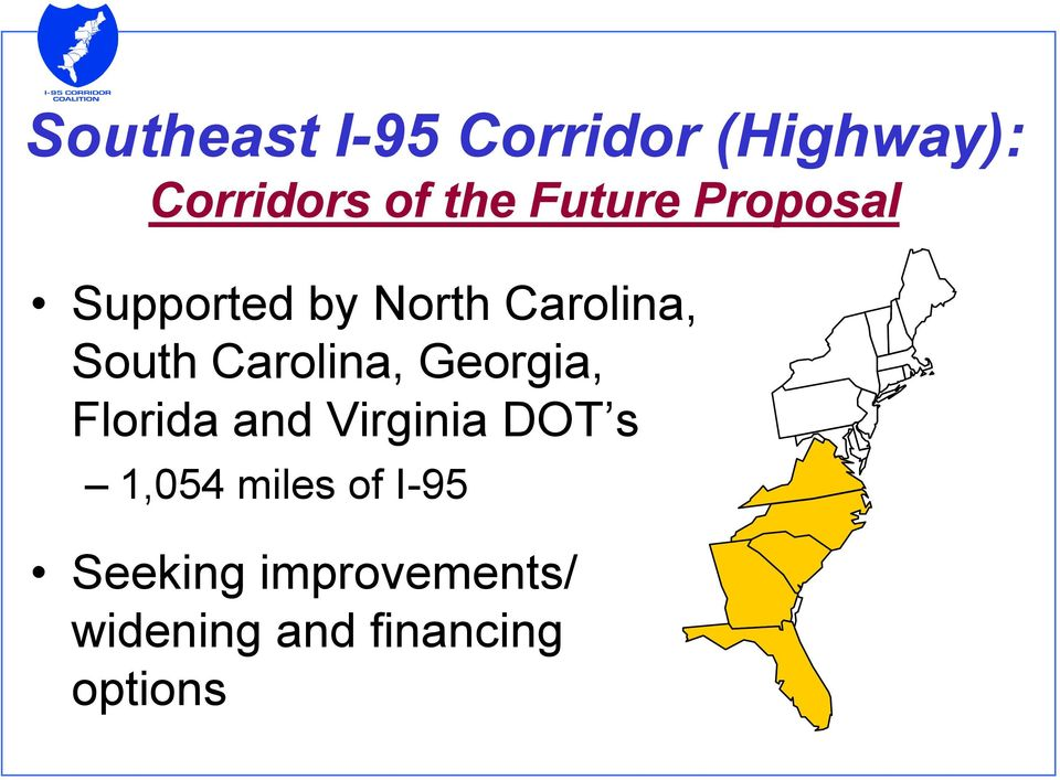 Carolina, Georgia, Florida and Virginia DOT s 1,054
