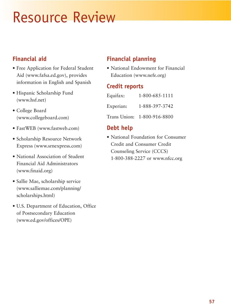 org) Financial planning National Endowment for Financial Education (www.nefe.