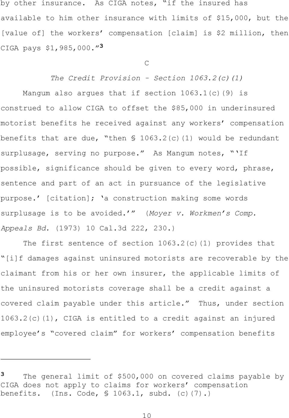 3 C The Credit Provision - Section 1063.2(c)(1) Mangum also argues that if section 1063.