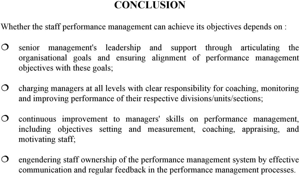 performance of their respective divisions/units/sections; continuous improvement to managers' skills on performance management, including objectives setting and measurement,