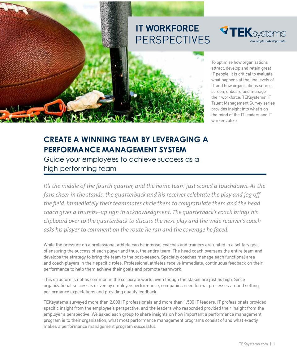Create a winning team by leveraging a Guide your employees to achieve success as a high-performing team It s the middle of the fourth quarter, and the home team just scored a touchdown.