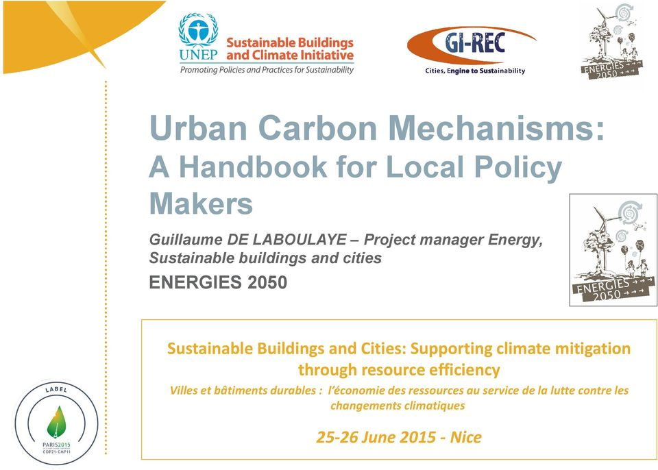 Cities: Supporting climate mitigation through resource efficiency Villes et bâtiments durables