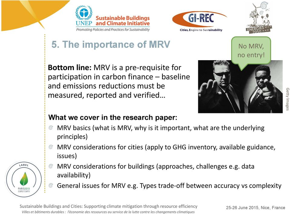 What we cover in the research paper: MRV basics (what is MRV, why is it important, what are the underlying principles) MRV considerations