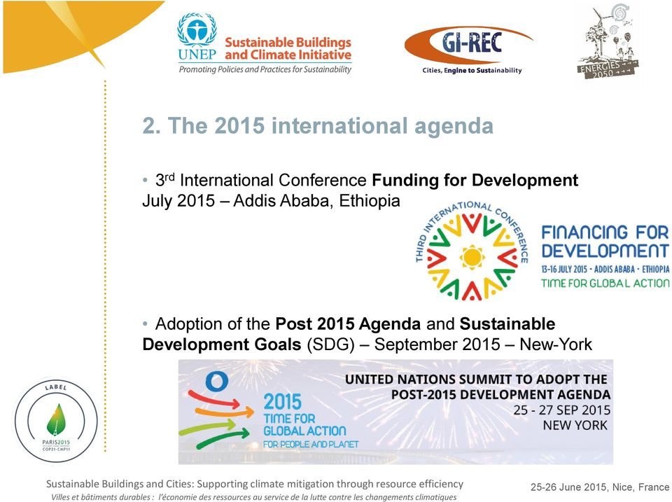 Ababa, Ethiopia Adoption of the Post 2015 Agenda and