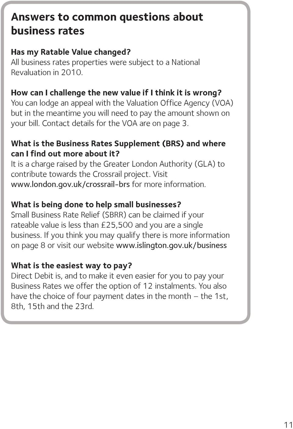 Contact details for the VOA are on page 3. What is the Business Rates Supplement (BRS) and where can I find out more about it?