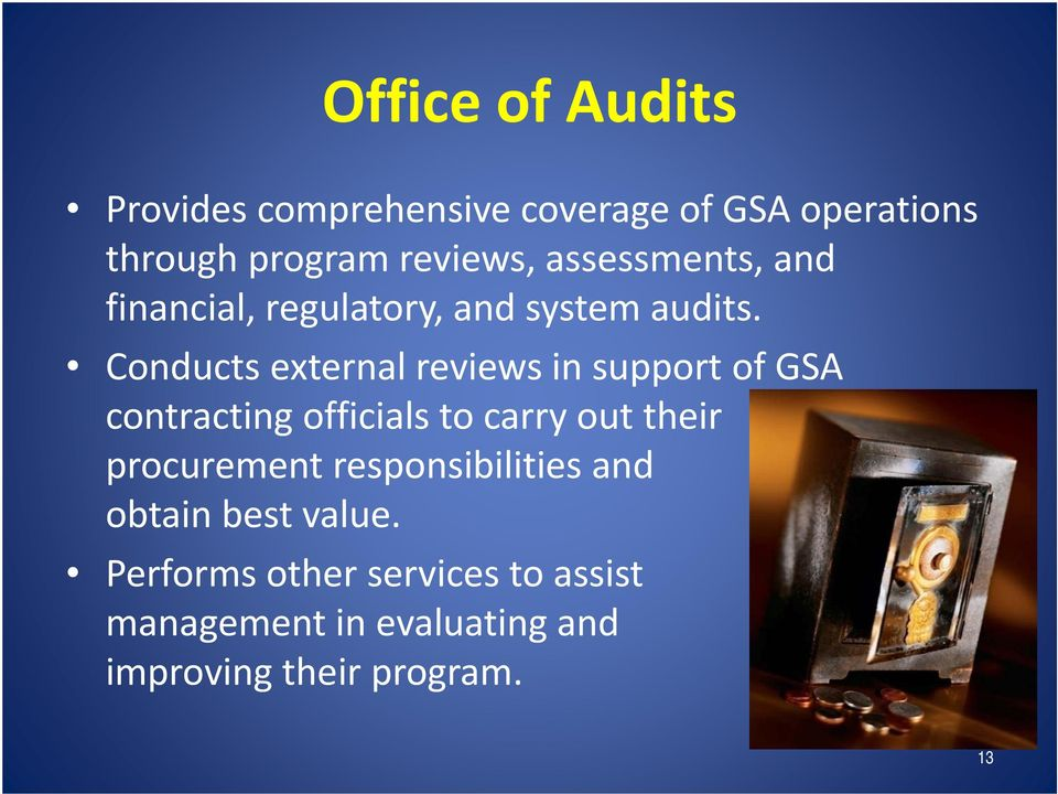 Conducts external reviews in support of GSA contracting officials to carry out their slkdjf