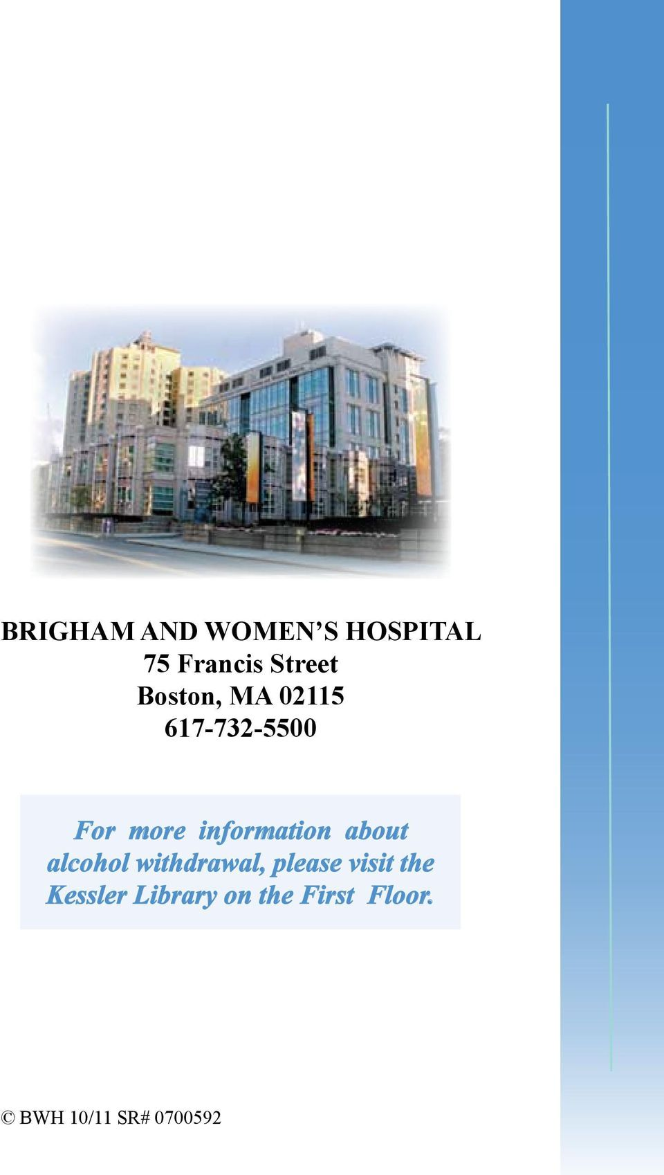 information about alcohol withdrawal, please