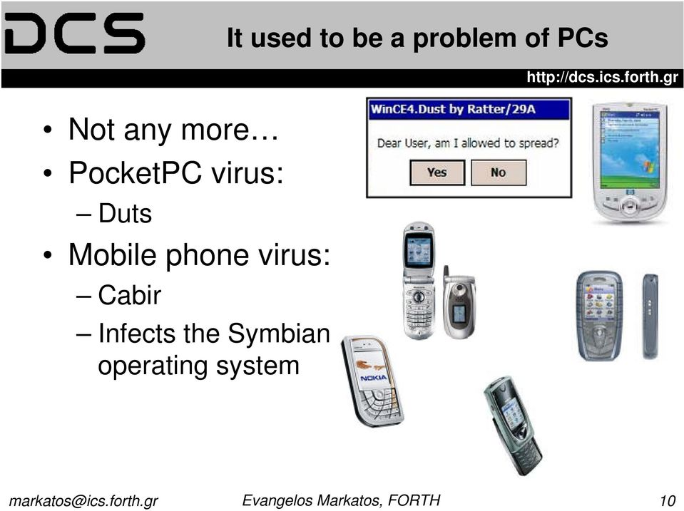 Duts Mobile phone virus: Cabir