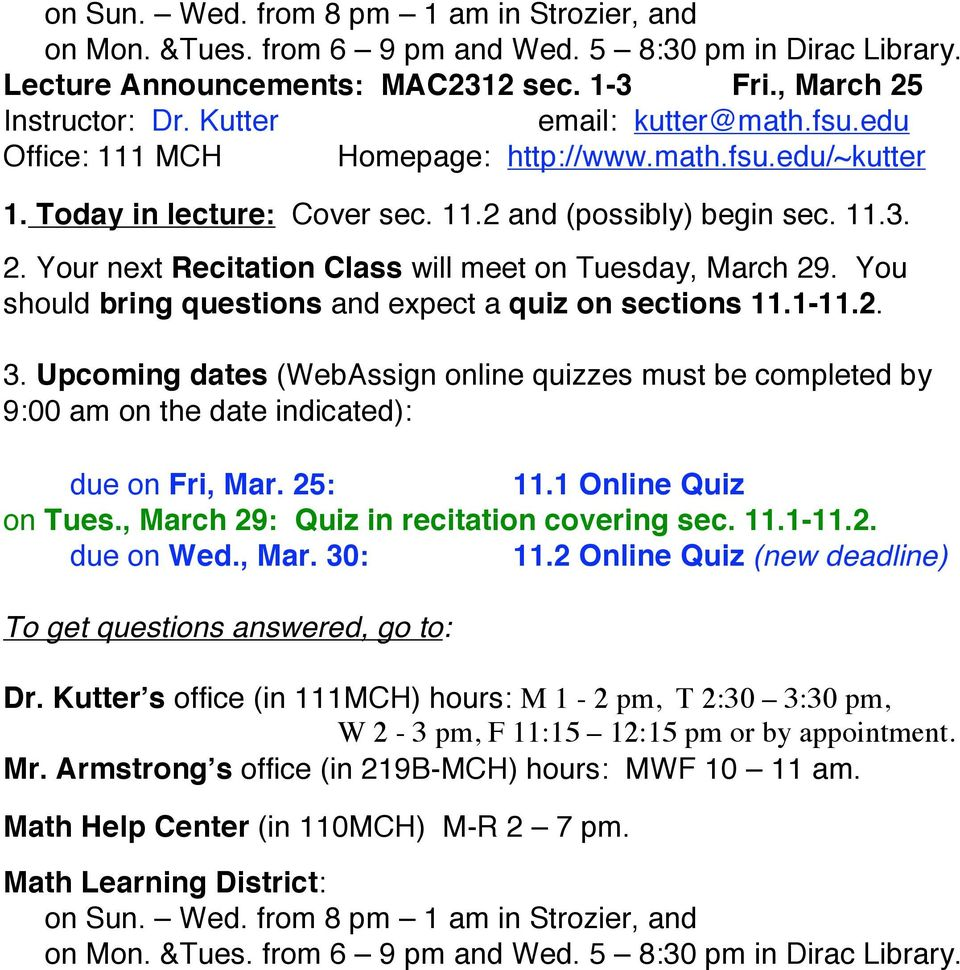 Upcoming dates (WebAssign online quizzes must be completed by due on Fri, Mar. 25: 11.1 Online Quiz on Tues.