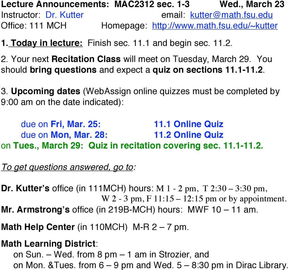 Upcoming dates (WebAssign online quizzes must be completed by due on Fri, Mar. 25: 11.1 Online Quiz due on Mon, Mar.