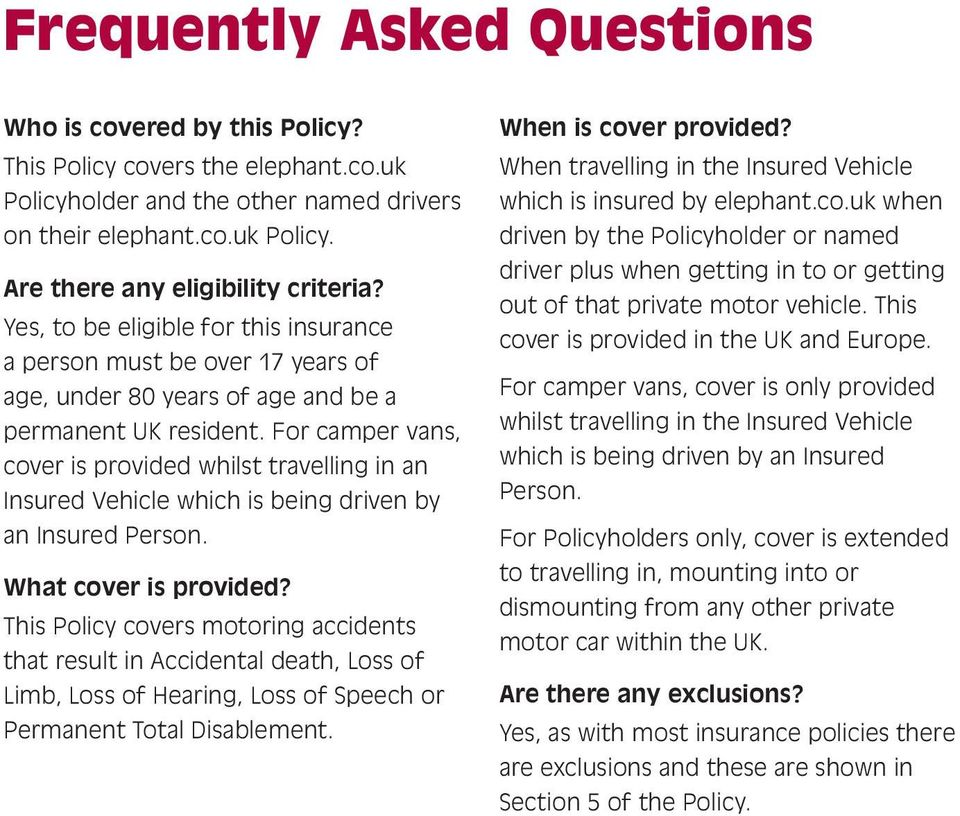 For camper vans, cover is provided whilst travelling in an Insured Vehicle which is being driven by an Insured Person. What cover is provided?