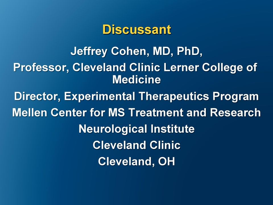 Therapeutics Program Mellen Center for MS Treatment and