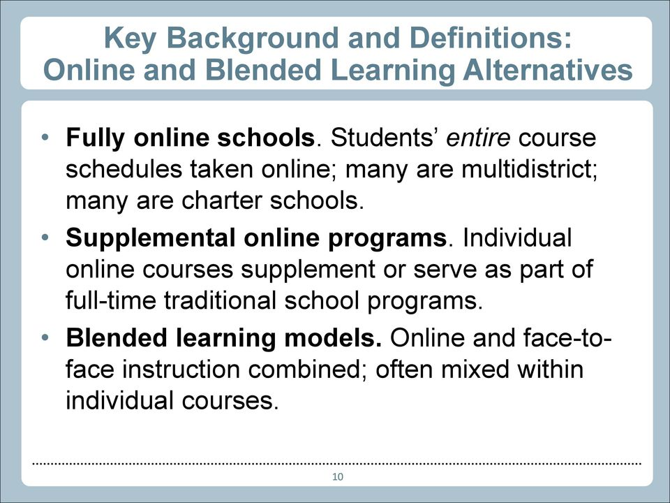 Supplemental online programs.
