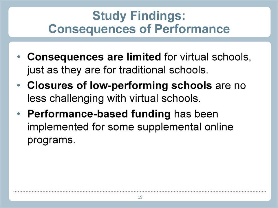 Closures of low-performing schools are no less challenging with virtual