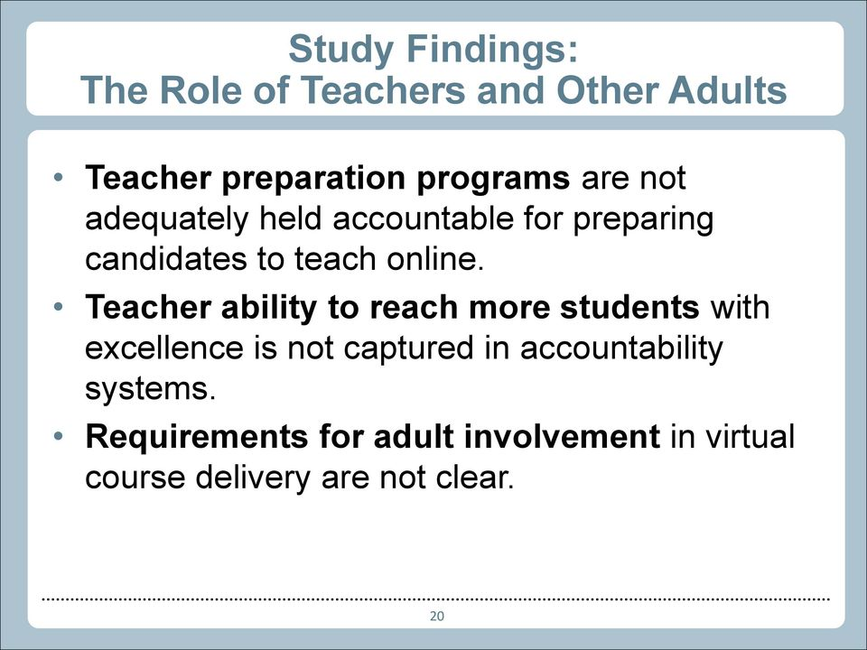 Teacher ability to reach more students with excellence is not captured in