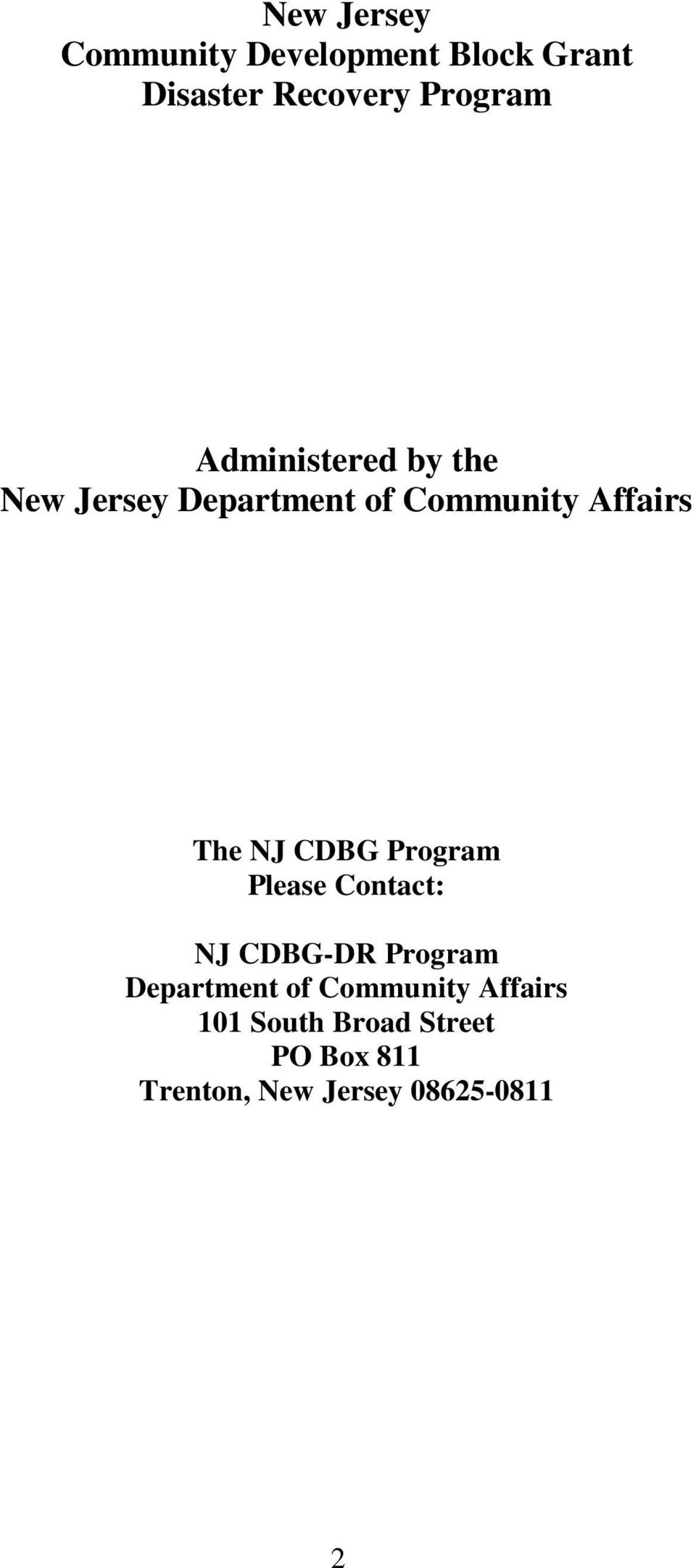 CDBG Program Please Contact: NJ CDBG-DR Program Department of Community