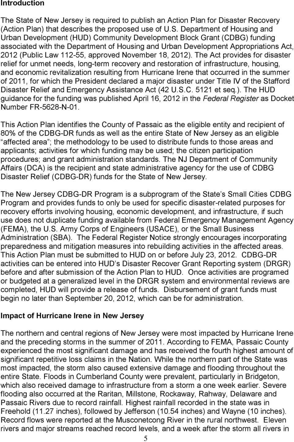 Department of Housing and Urban Development (HUD) Community Development Block Grant (CDBG) funding associated with the Department of Housing and Urban Development Appropriations Act, 2012 (Public Law