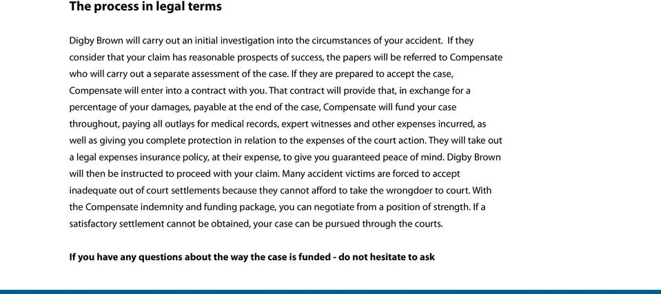 If they are prepared to accept the case, Compensate will enter into a contract with you.