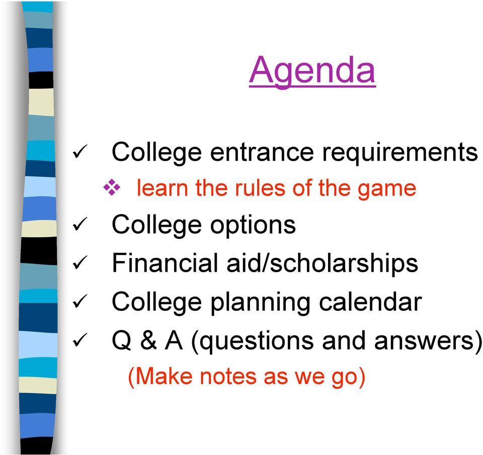 aid/scholarships College planning calendar Q &