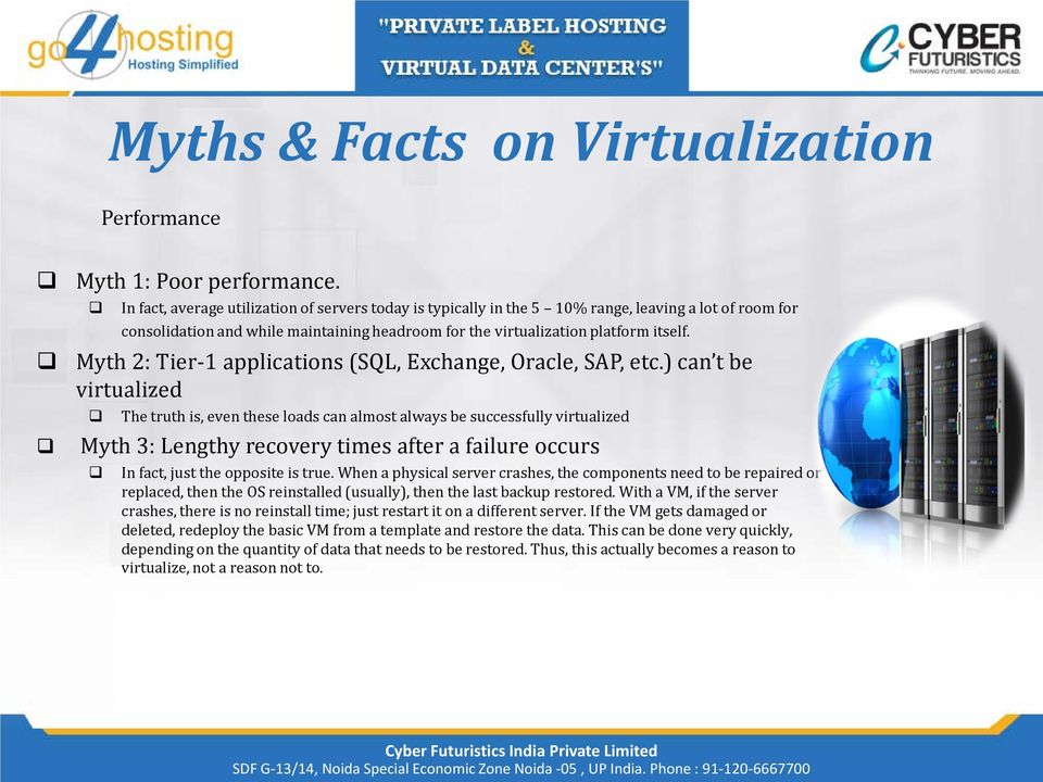 Myth 2: Tier-1 applications (SQL, Exchange, Oracle, SAP, etc.