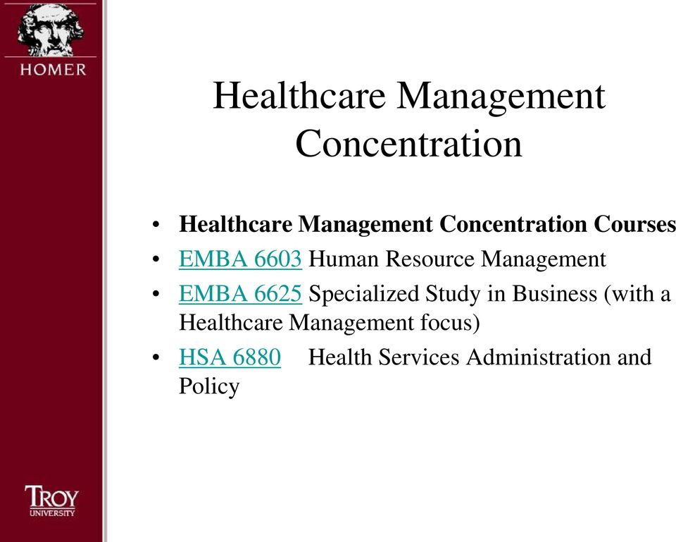 EMBA 6625 Specialized Study in Business (with a Healthcare