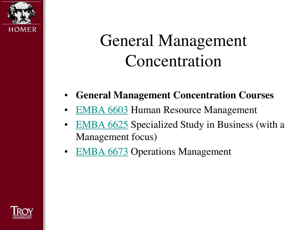 Management EMBA 6625 Specialized Study in Business